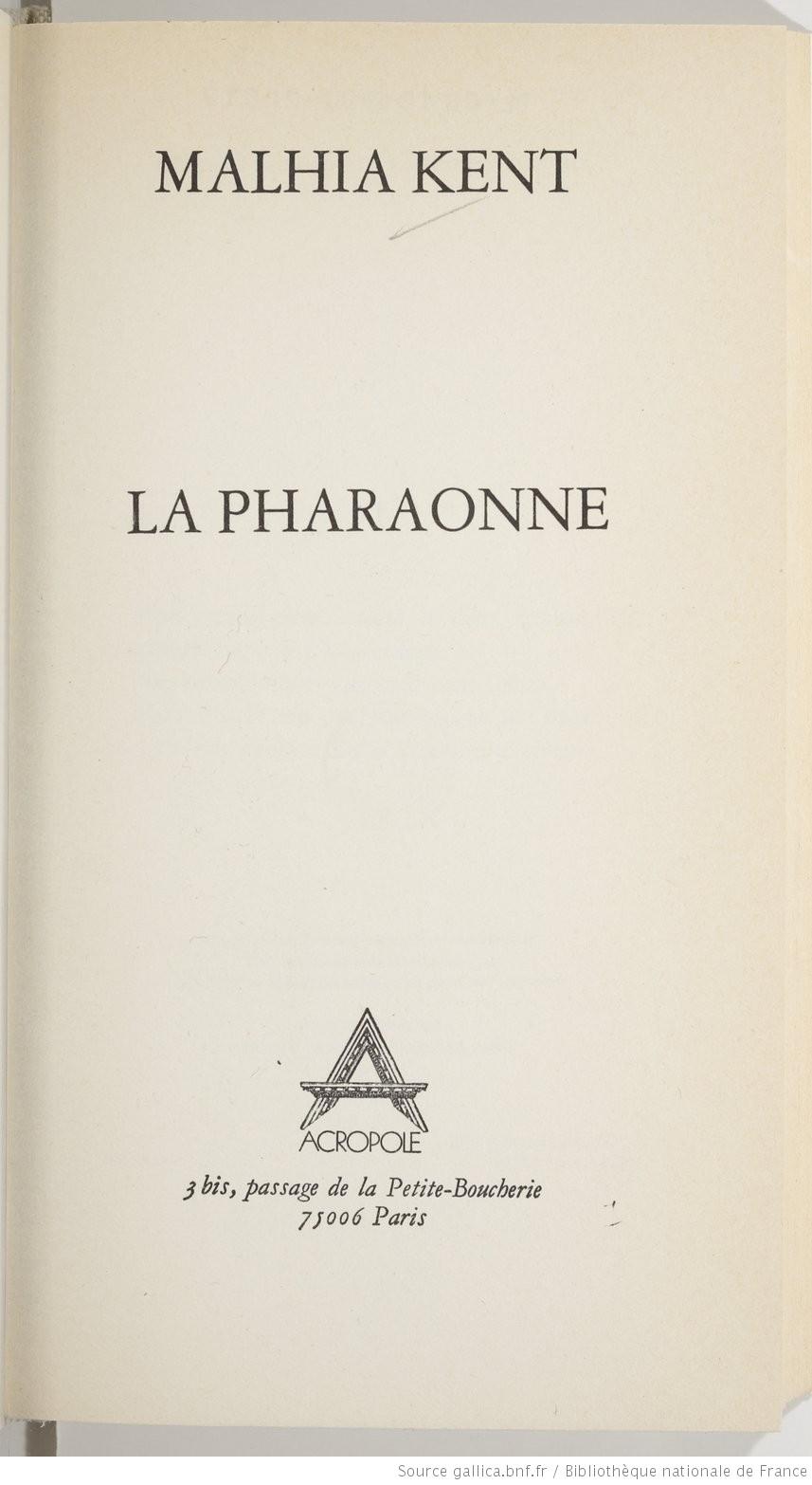 """Photo de la couverture du livre """"La pharaonne"""" de Malhia Kent aux éditions Acropole"""