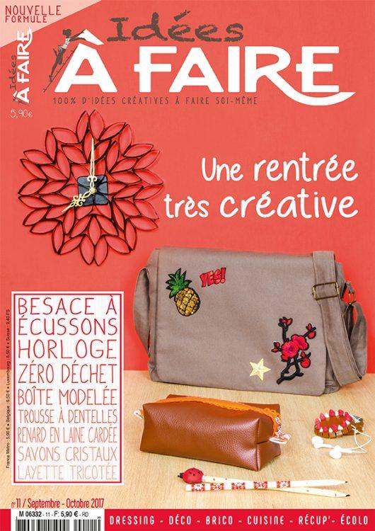 Photo de la couverture du magazine Idées à Faire n°11 avec tuto couture exclusif Rêve à Soie