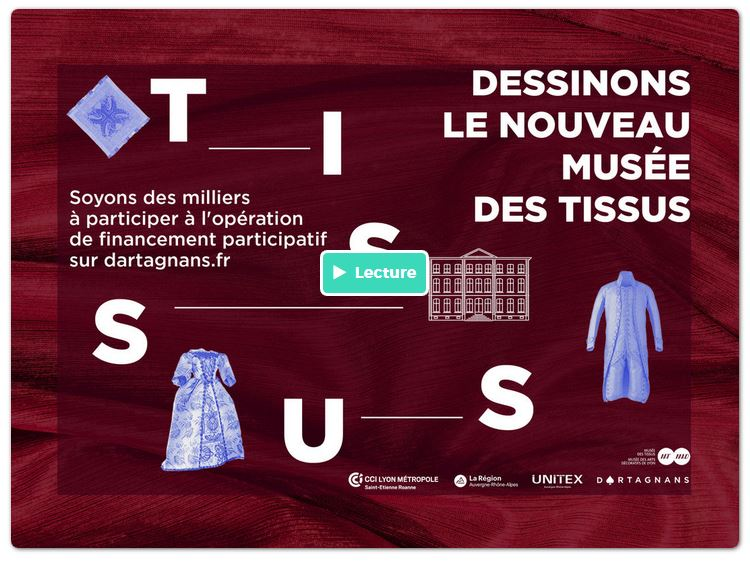 Campagne Dartagnans Musée Tissus de Lyon