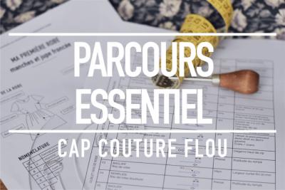 Parcours essentiel CAP couture flou
